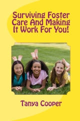 surviving foster care and making it work for you